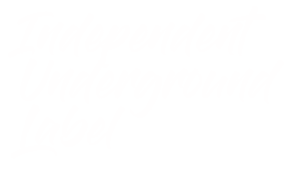 Independent Underground Label