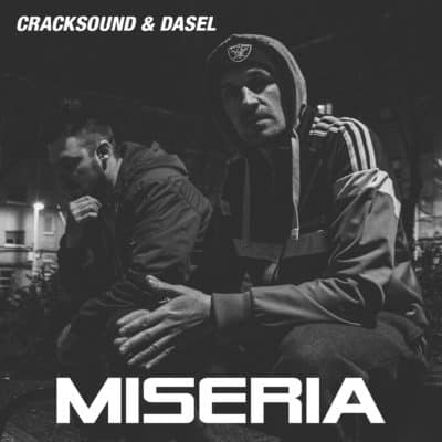Cracksound&Dasel_MISERIA_FRONT_FINAL